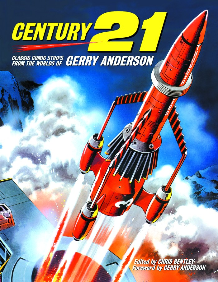 Century 21: Classic Comic Strips from the Worlds of Gerry Anderson -  Volume 1