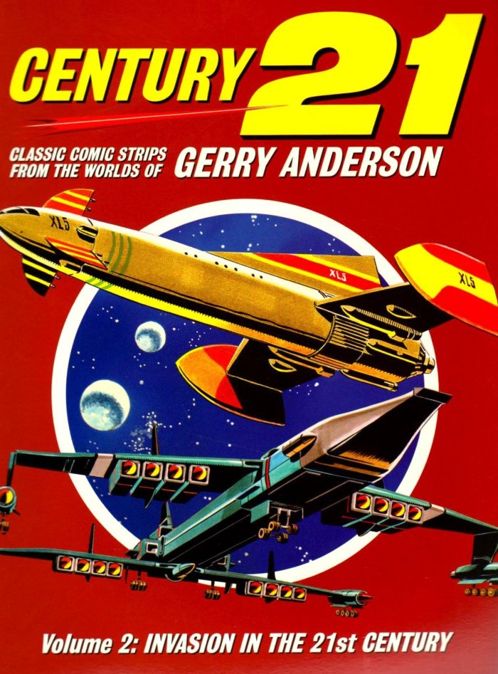 Century 21: Classic Comic Strips from the Worlds of Gerry Anderson - Volume 2