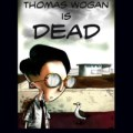 Thomas Wogan is Dead - Tabella Cover