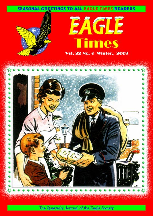 The cover illustration for Eagle Times Volume 22 Number Four is from 'He wants to be a Postman' Eagle, VolumeSeven No 52, Christmas issue, 1956