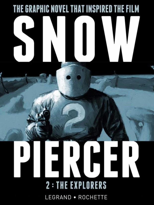 Snowpiercer Volume 1: The Explorers