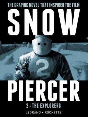 Snowpiercer Volume 2: The Explorers