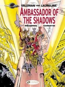 Valerian Volume 6: Ambassador of the Shadows