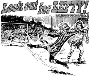 """An opening panel from """"Look out for Lefty"""", drawn by Tony Harding, the controversial strip that featured in Action in the 1970s."""