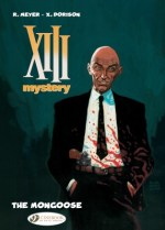 XIII Mystery 01: The Mongoose