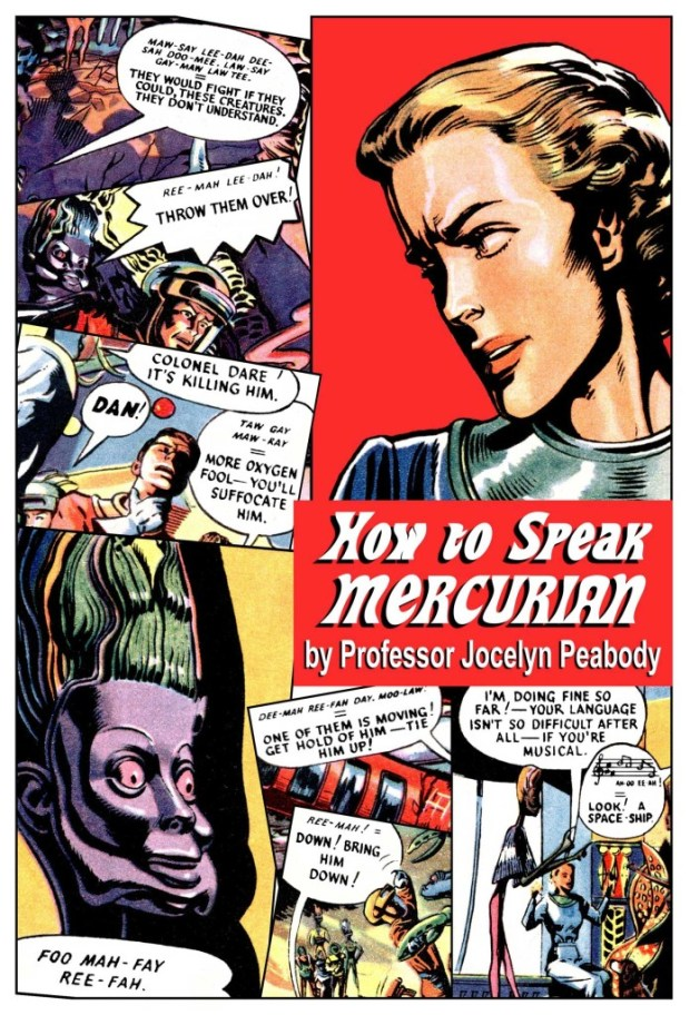 This How to Speak Mercurian is a great free gift, accompanying Spaceship Away Issue 33.