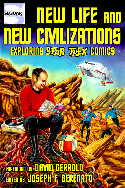 New Life and New Civilizations: Exploring Star Trek Comics