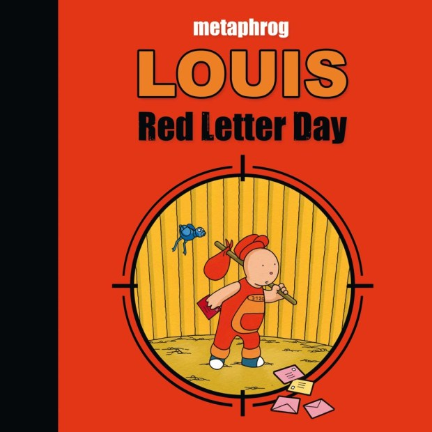 Louis - Red Letter Day by Metaphrog