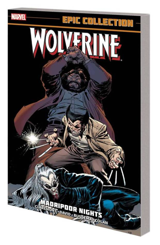 Wolverine Epic Collection Trade Paperback: Madripoor Nights
