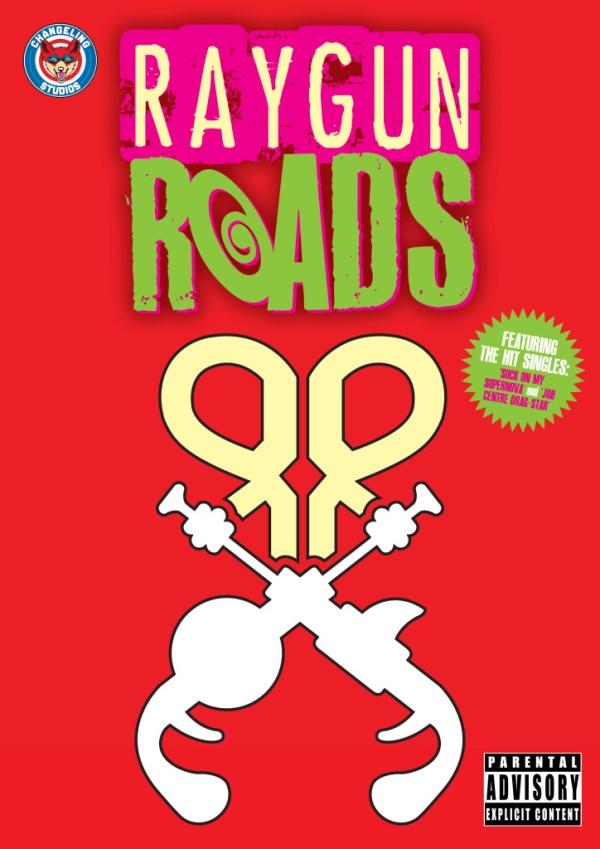 Raygun Roads