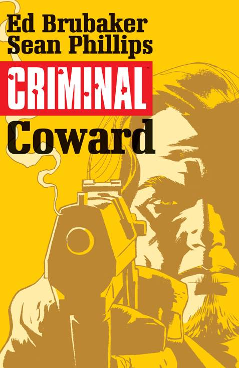 Criminal Trade Paperback Volume 1: Coward