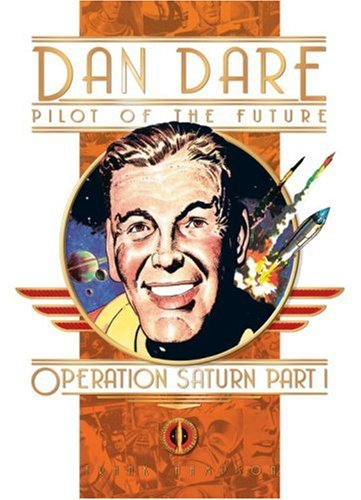 Dan Dare: Operation Saturn Part One