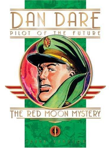 Dan Dare: The Red Moon Mystery