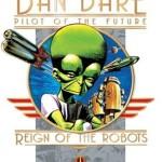 Dan Dare: Reign of the Robots