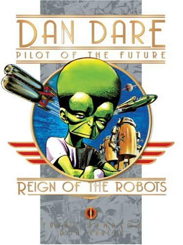 Dan Dare: Reign of the Robots