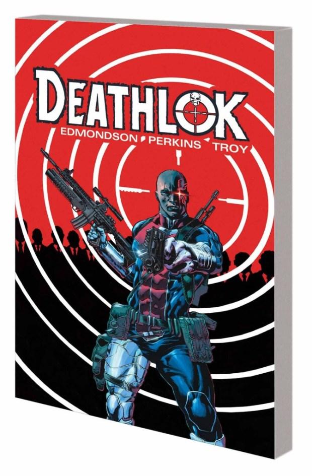 Deathlok Trade Paperback Volume 1 Control Alt Delete