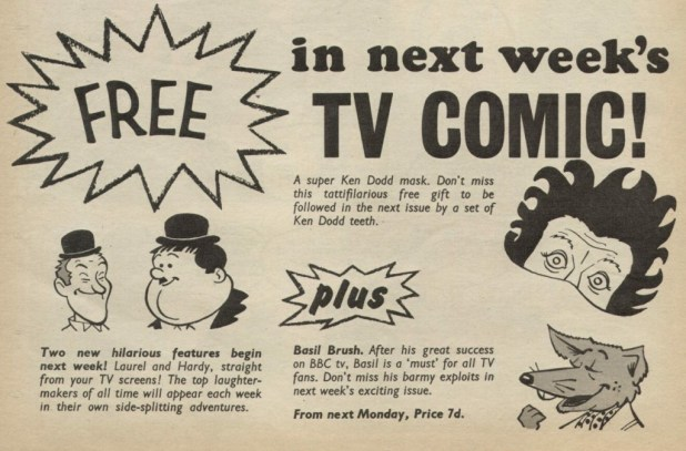 Basil Brush's impending arrival in TV Comic, along with Laurel and Hardy, was announced the previous week in issue 841, 27 January 1968.