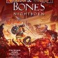 Thrones & Bones: Nightborn