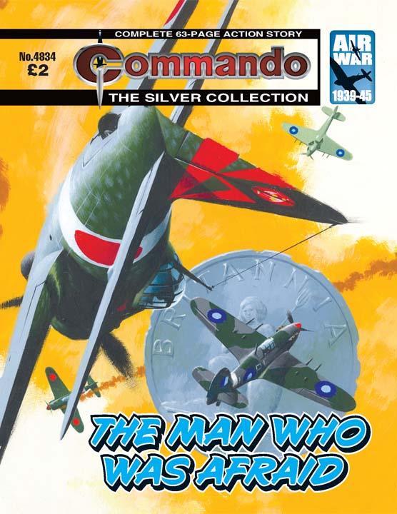 Commando No. 4834 – The Man Who Was Afraid