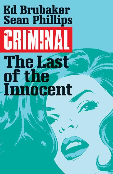Criminal Trade Paperback Volume 6: Last Of The Innocent