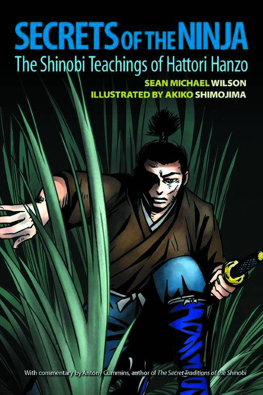 Secrets Of Ninja: Shinobi Teachings Of Hattori Hanzo Graphic Novel