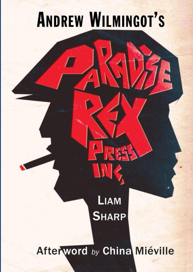 ANDREW WILMINGOT'S PARADISE REX PRESS INC.