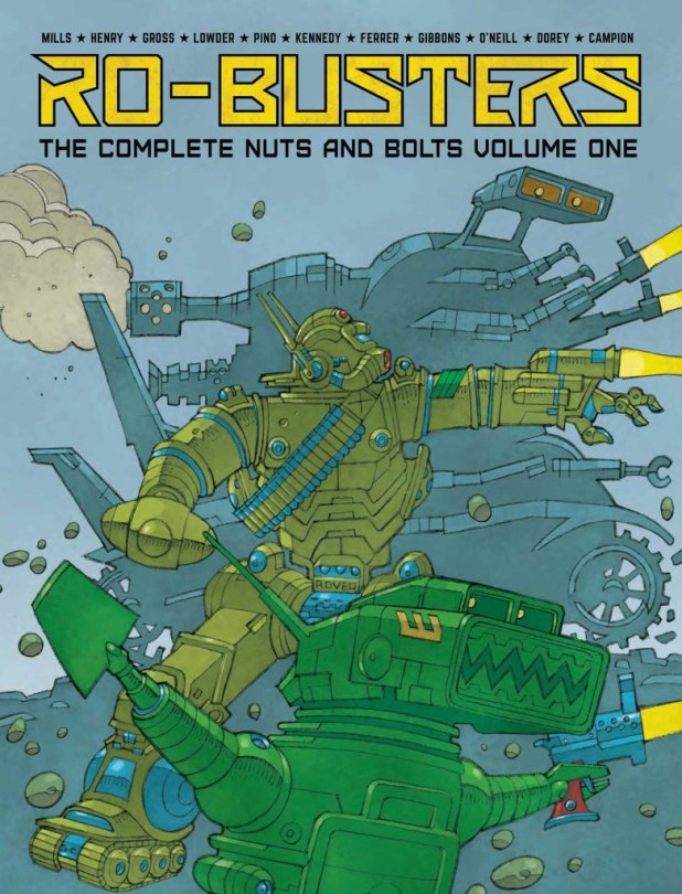 Ro-Busters -Nuts and Bolts Volume 1