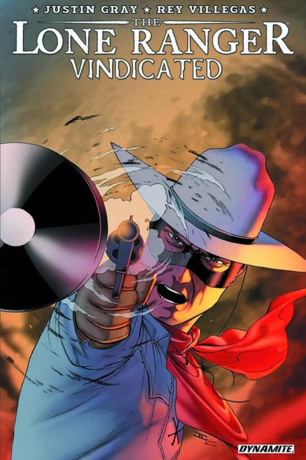 Lone Ranger Vindicated Trade Paperback