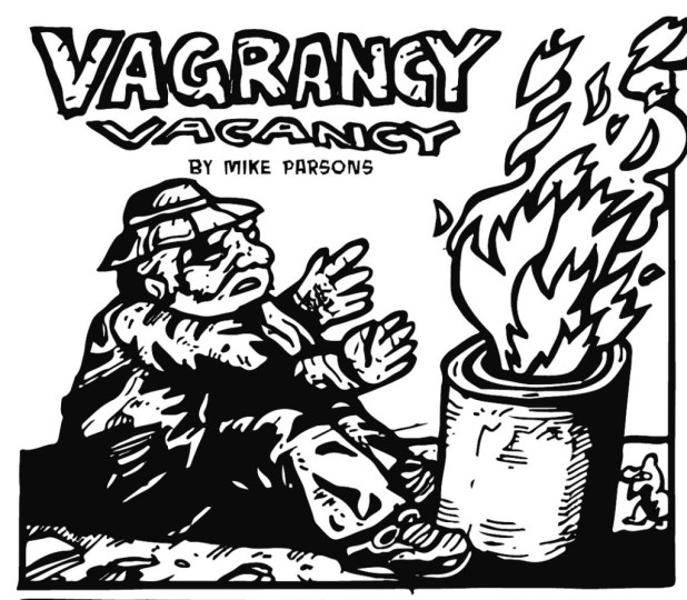 "Art from ""Vagrancy Vacancy"" by Mike Parsons"
