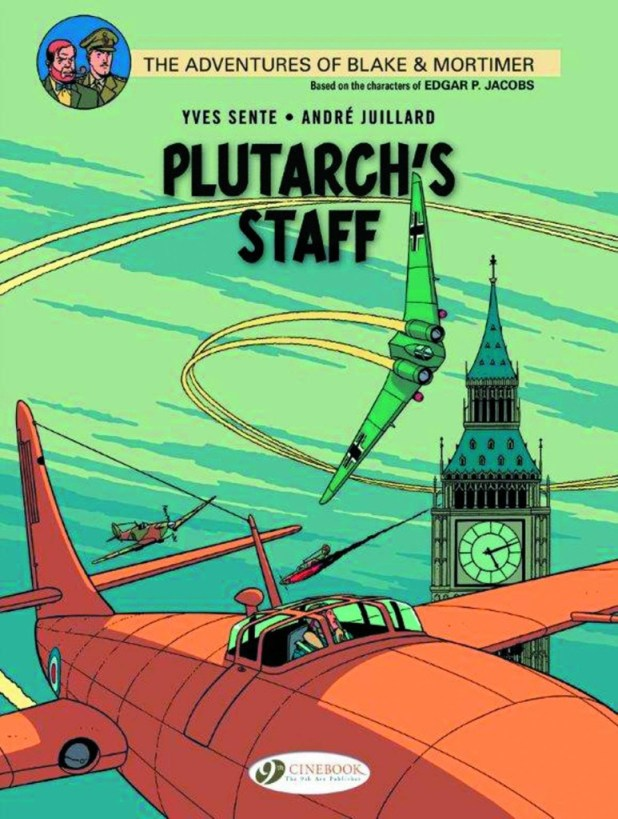 Blake & Mortimer Graphic Novel Volume 21: Plutarch's Staff