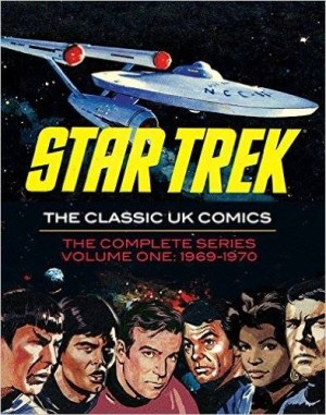 Star Trek: The UK Classic Comics Volume One