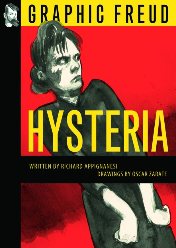 Hysteria Graphic Freud Series Graphic Novel