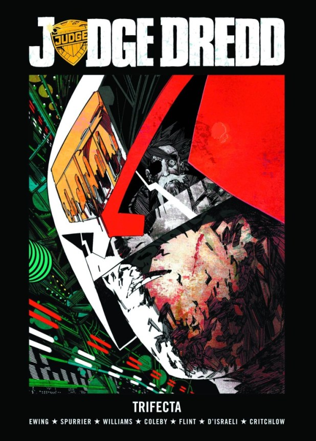Judge Dredd Trifecta Hard Cover Graphic Novel