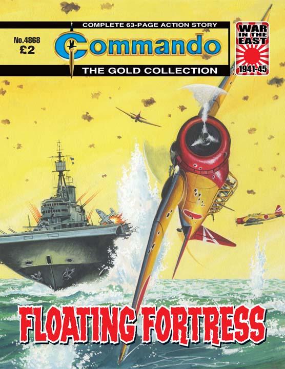 Commando No 4868 – Floating Fortress