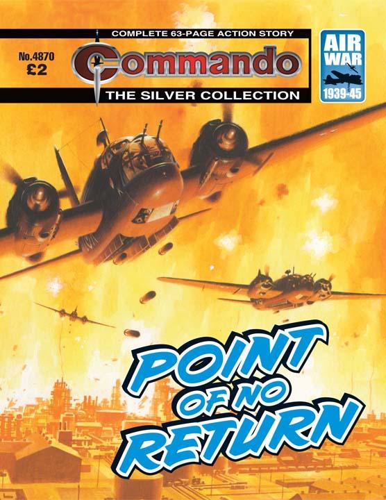 Commando No 4870 – Point Of No Return