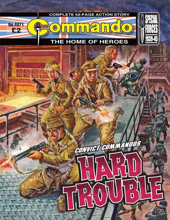 Commando No 4871 – Hard Trouble