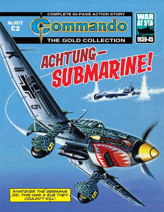 Commando No 4872 – Achtung – Submarine!