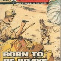 "Jeff Bevan's first Commando cover for Issue 734 was reprinted for Issue 1932 - ""Born To Be Brave"""