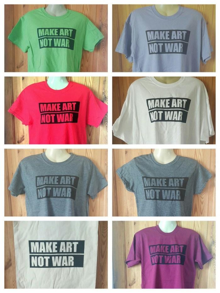 #MakeArtNotWar T-Shirts