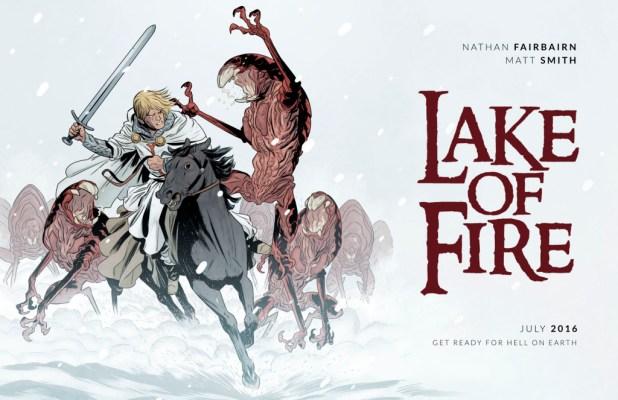 LAKE OF FIRE by Nathan Fairbairn & Matt Smith Co-creators