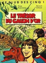Le trésor du galion d'or, one of the French Famous Five stories
