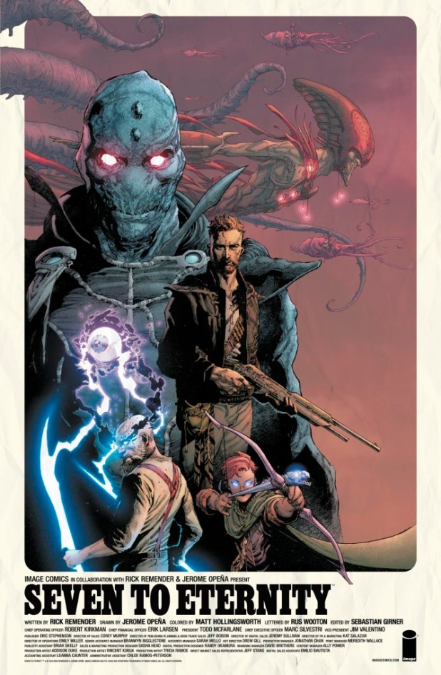 SEVEN TO ETERNITY by Rick Remender & Jerome Opeña Writer