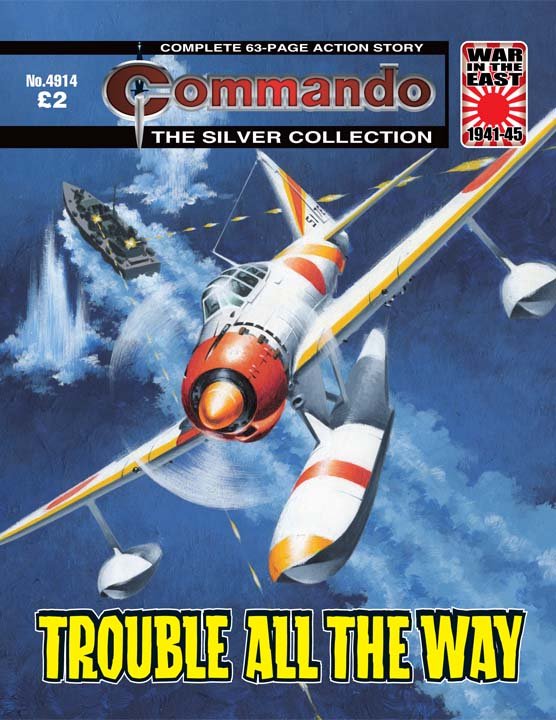Commando No 4914 – Trouble All The Way