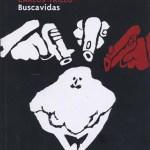The cover of the 2005 Planeta DeAgostini Comics edition of Buscavidas
