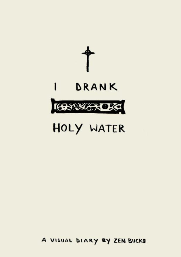 I Drank Holy Water by Ben Zucko - Cover