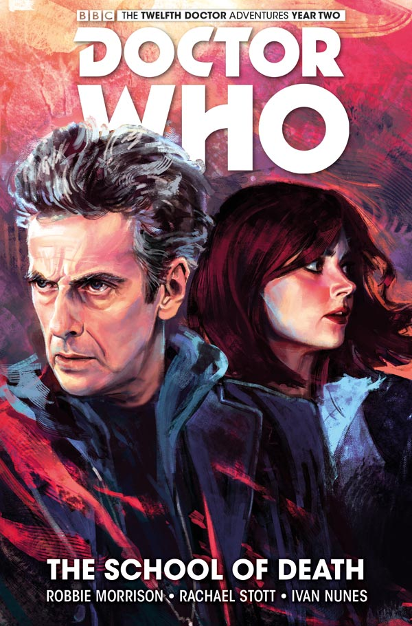 Doctor Who: Twelfth Doctor Volume 4: The School of Death