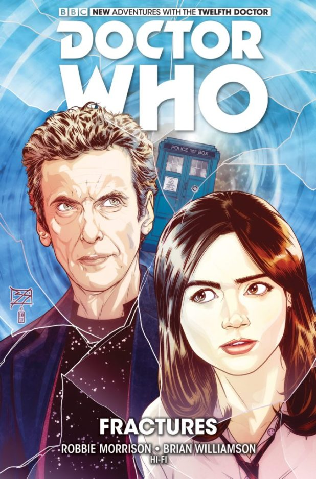 Doctor Who: The Twelfth Doctor Volume Two - Fractures (Soft Cover)