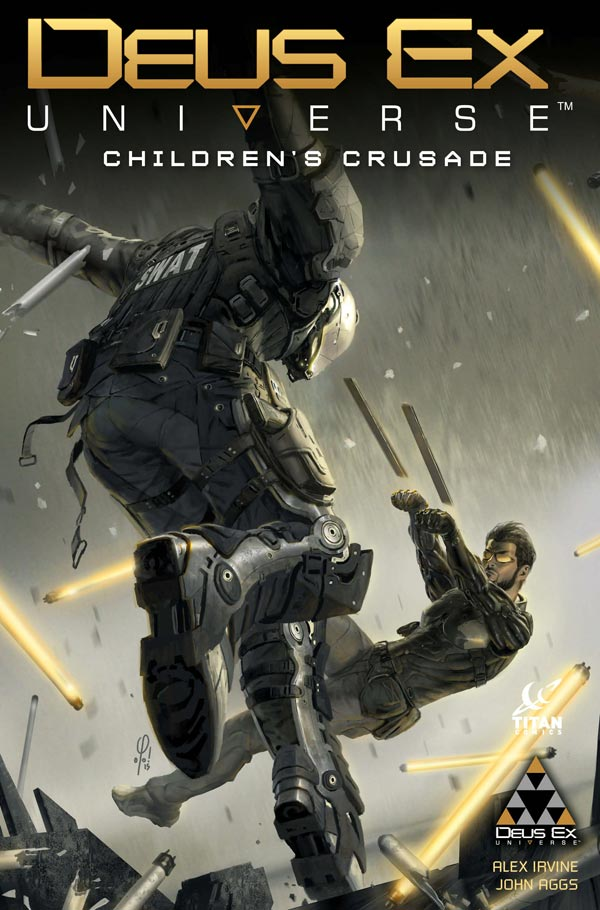 Deus Ex: Children's Crusade Volume One