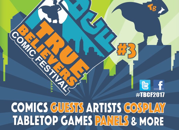 True Believers Comic Festival 2017 Poster
