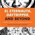 El Eternauta, Daytripper and Beyond